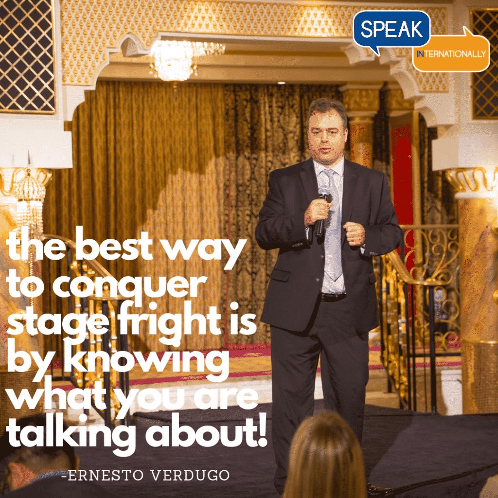 Ernesto Verdugo speak about fear of public speaking